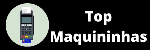 Top Maquininhas
